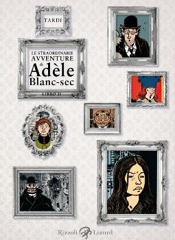 Le straordinarie avventure di Adèle Blanc-Sec
