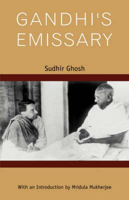 Gandhi's Emissary