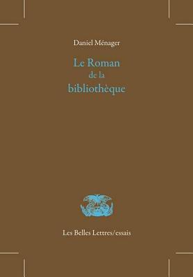 Le Roman De La Bibliotheque