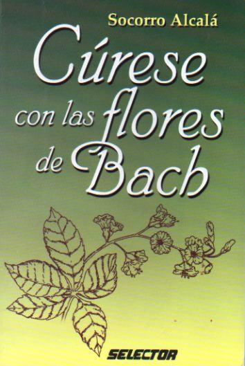 Cúrese con las Flores de Bach
