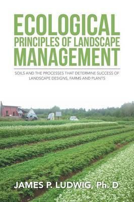 Ecological Principles of Landscape Management
