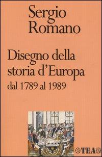 Disegno della storia d'Europa dal 1789 al 1989