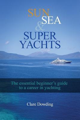Sun, Sea and Super Yachts