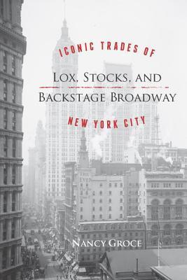 Lox, Stocks, and Backstage Broadway