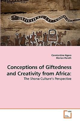 Conceptions of Giftedness and Creativity from Africa
