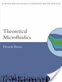 Theoretical Microfluidics