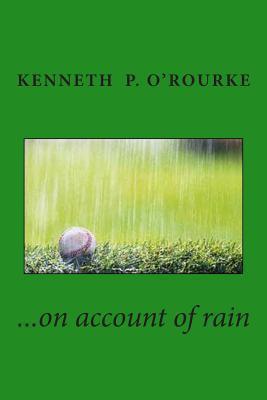 On Account of Rain