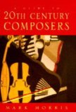 A guide to 20th-century composers