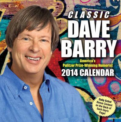 Classic Dave Barry 2014 Calendar