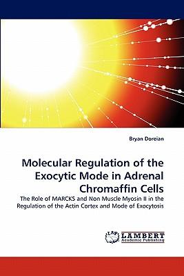 Molecular Regulation of the Exocytic Mode in Adrenal Chromaffin Cells