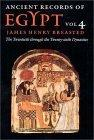 Ancient Records of Egypt: The Twentieth Through the Twenty-sixth Dynasties v. 4