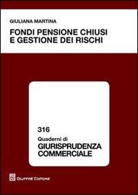 Fondi pensione chiusi e gestione dei rischi