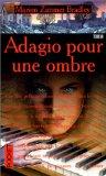 Adagio pour une ombr...