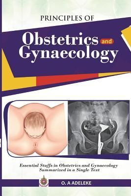 PRINCIPLES OF OBSTETRICS AND GYNAECOLOGY