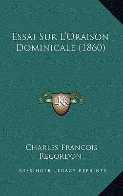 Essai Sur L'Oraison Dominicale (1860)