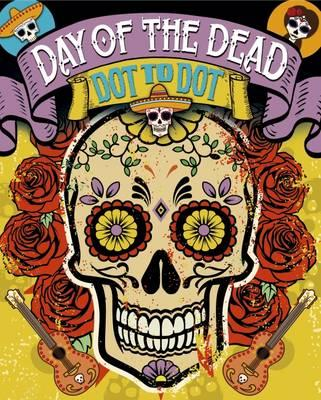 The Day of the Dead Dot-to-Dot Book