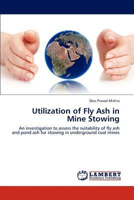 Utilization of Fly Ash in Mine Stowing