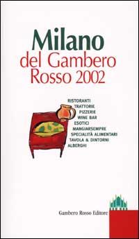Milano del Gambero Rosso 2002