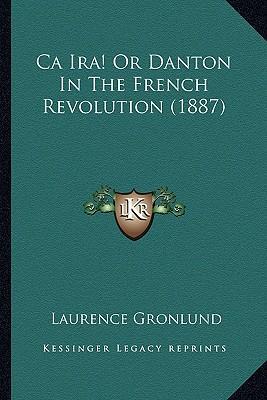 CA IRA! or Danton in the French Revolution (1887)