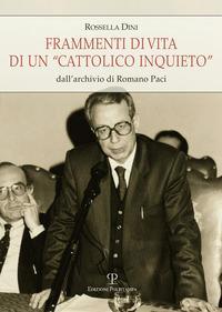 Frammenti di vita di un «cattolico inquieto». Dall'archivio di Romano Paci