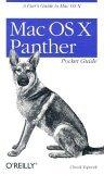 Mac OS X Panther Pocket Guide, 3rd Edition