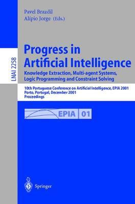 Progress in Artificial Intelligence Knowledge Extraction, Multi-Agent Systems, Logic Programming, and Constraint Solving