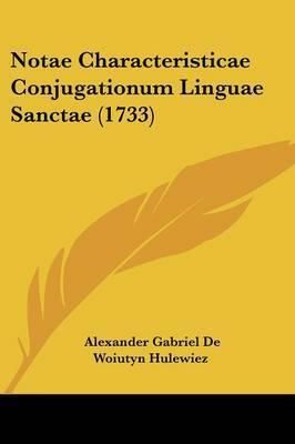 Notae Characteristicae Conjugationum Linguae Sanctae (1733)