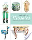 Mosaics, The Art of Reuse