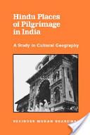 Hindu Places of Pilgrimage in India