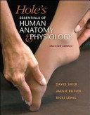 Studyguide for Holes Essentials of Human Anatomy and Physiology by Shier, David, Isbn 9780073378152