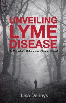 Unveiling Lyme Disease