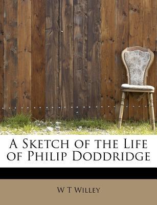 A Sketch of the Life of Philip Doddridge