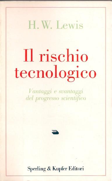 Il rischio tecnologico