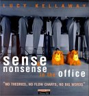 Sense and Nonsense in the Office