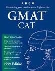 Everything You Need to Score High on the Gmat Cat 1999
