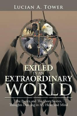 Exiled in an Extraordinary World