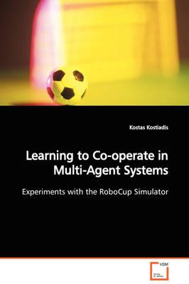 Learning to Co-operate in Multi-agent Systems Experiments With the Robocup Simulator