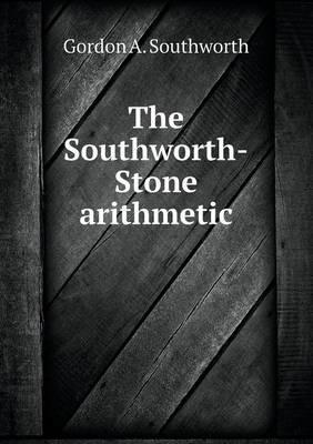 The Southworth-Stone Arithmetic