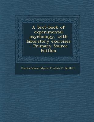 A Text-Book of Experimental Psychology, with Laboratory Exercises