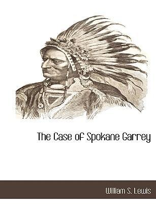 The Case of Spokane Garrey