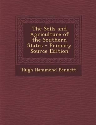 The Soils and Agriculture of the Southern States