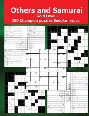 Others and Samurai - Gold level - 250 Champion puzzles Sudoku - Vol. 32