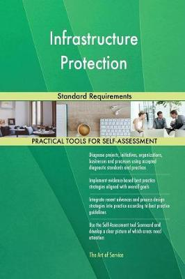 Infrastructure Protection Standard Requirements