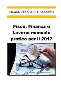Fisco, finanza e lavoro