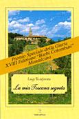 La mia Toscana segreta