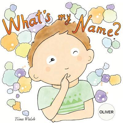 What's My Name? Oliv...