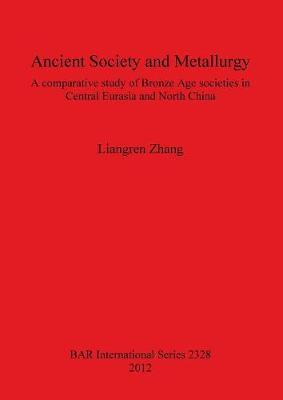 Ancient Society and Metallurgy