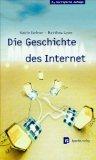 ARPA Kadabra oder Die Geschichte des Internet.