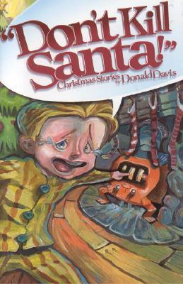 Don't Kill Santa