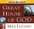 Great House of God